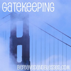 Gatekepping